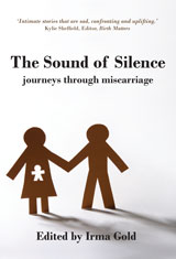 The Sound of Silence: Journeys Through Miscarriage