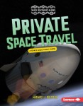 Private Space Travel - Space Discovery Guides