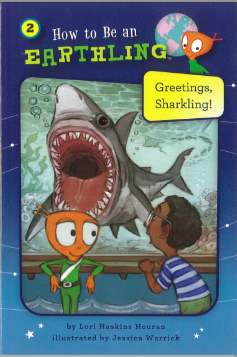 #02 Greetings Sharkling - Honesty - How to Be an Earthling