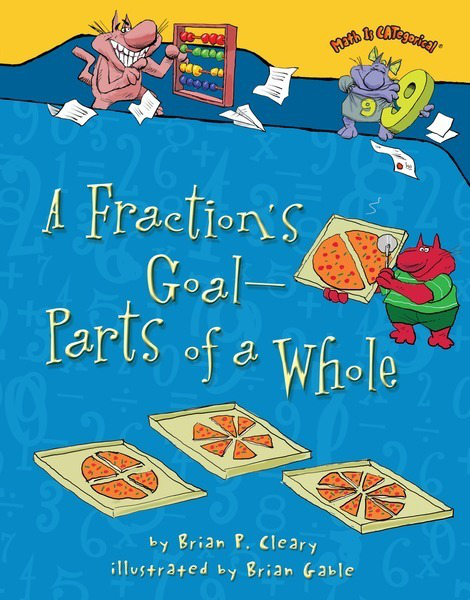 A Fraction's Goal: Parts of a Whole (Math Is Categorical)