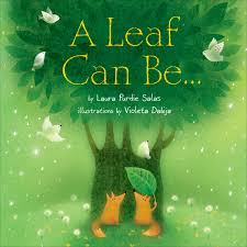 A Leaf Can Be…