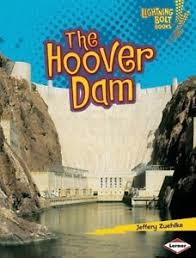 The Hoover Dam: Famous Places (Lightning Bolt Books)