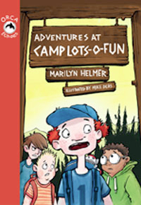 Adventures at Camp Lots-o-Fun (Orca Echoes)