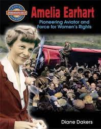 Amelia Earhart: Pioneering Aviator and Force for Women's Rights (Groundbreaker Biographies)