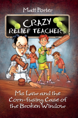Ms Law and the Corn-fusing Case of the Broken Window: Crazy Relief Teachers