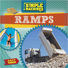 Simple Machines: Ramps