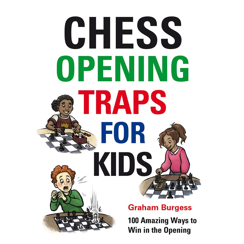 Chess for Schools: Chess Opening Traps for Kids