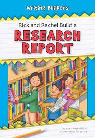 Rick and Rachel Build a Research Report (Writing Builders)