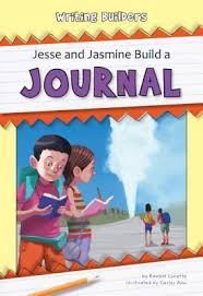 *FINAL STOCK* Jesse and Jasmine Build a Journal (Writing Builders)