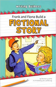 *FINAL STOCK* Frank and Fiona Build a Fictional Story (Writing Builders)
