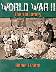 World War II: The Fully Story - Home Fronts