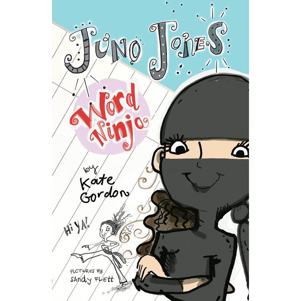 Juno Jones Word Ninja: Number 1