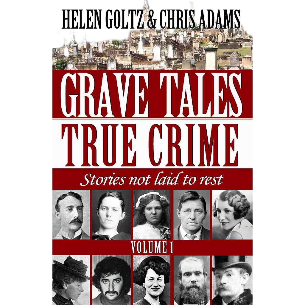 Grave Tales: True Crime