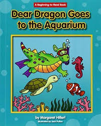 *FINAL STOCK* Dear Dragon Goes to the Aquarium: A Beginning to Read Book