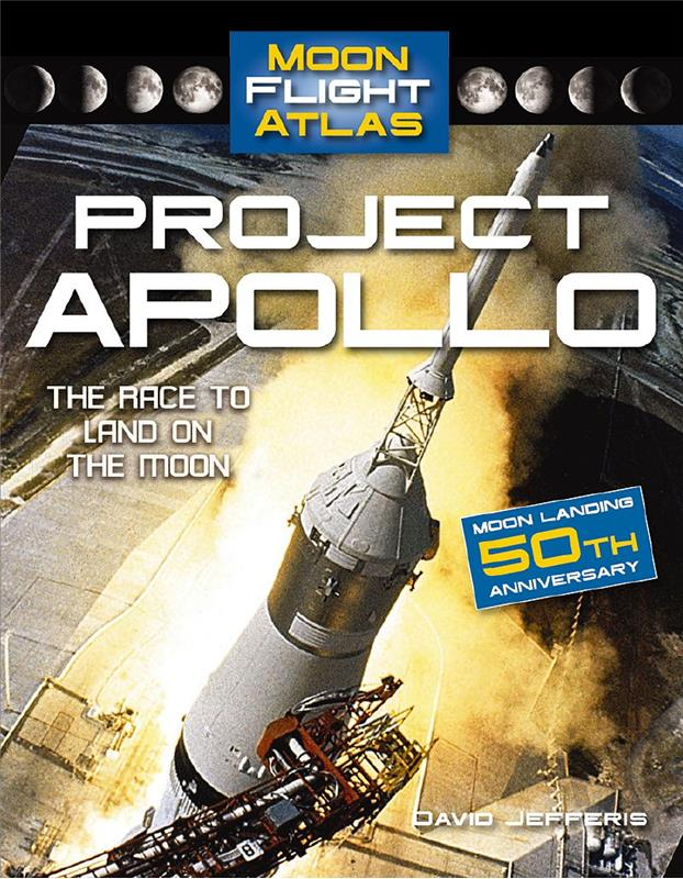 Project Apollo: The Race to Land on the Moon