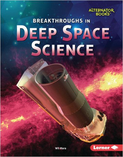 Breakthroughs in Deep Space Science