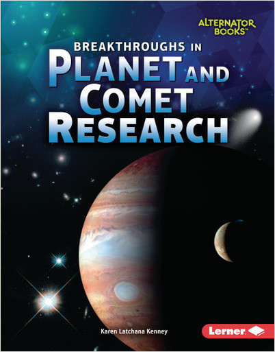 Space Exploration (Alternator Books): Breakthroughs in Planet and Comet Research **FIRM SALE**