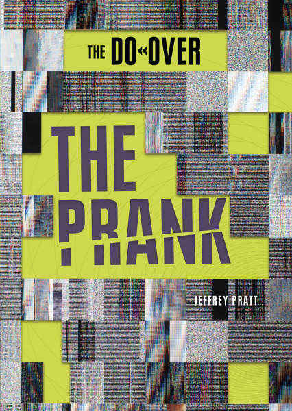 The Prank (The Do-Over)