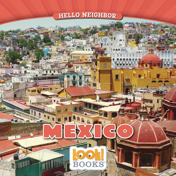 Hello Neighbor (LOOK! Books )  -  Mexico