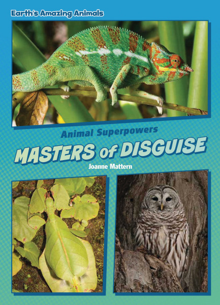 Core Content Science - Animal Superpowers: Masters of Disguise