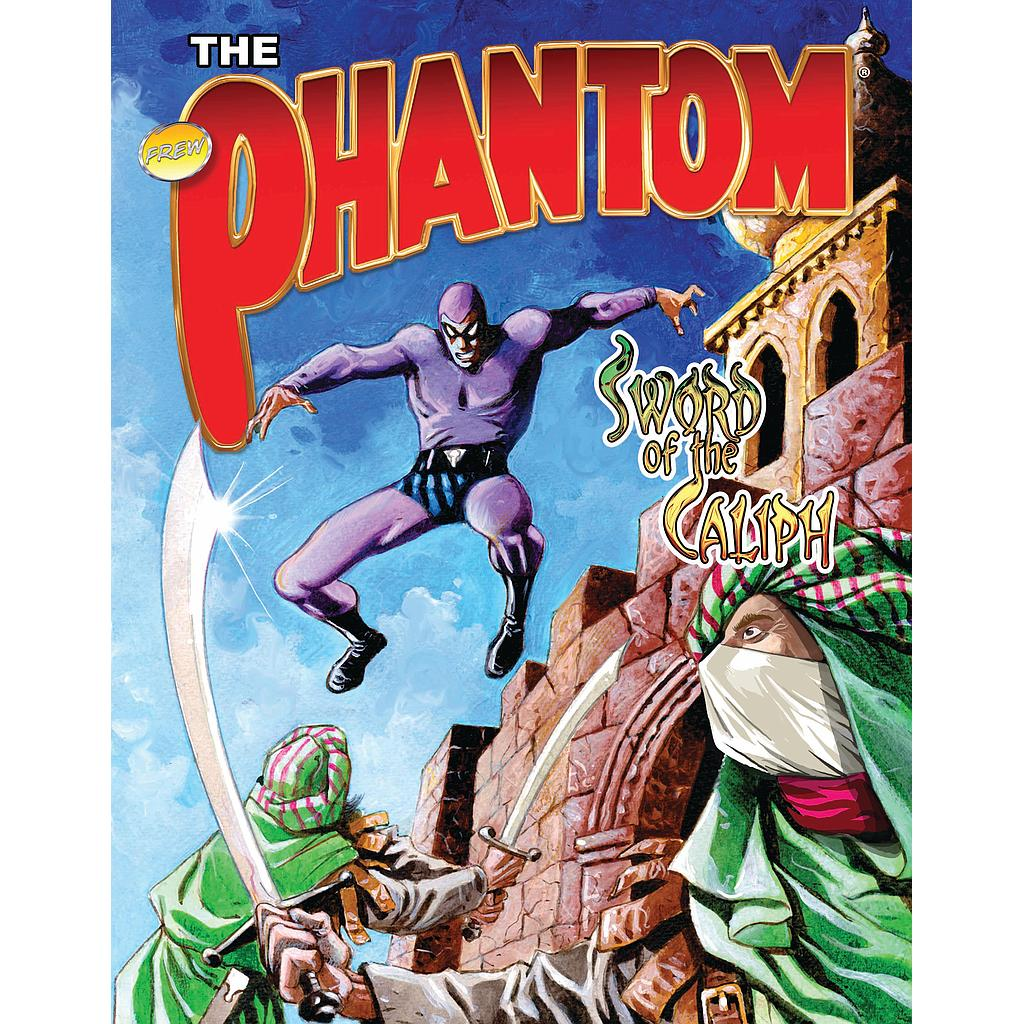 The Phantom: Sword of the Caliph Graphic Novel