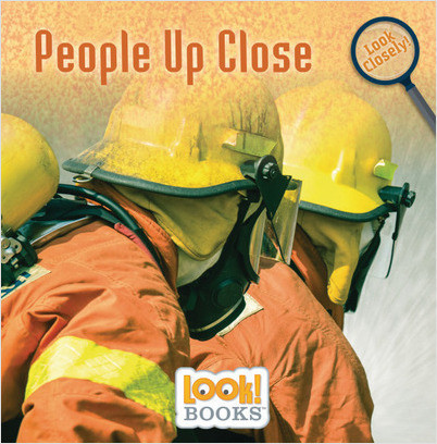 Look Closely (LOOK! Books ): People Up Close