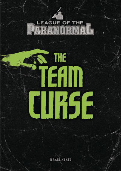 The Team Curse (League of the Paranormal)