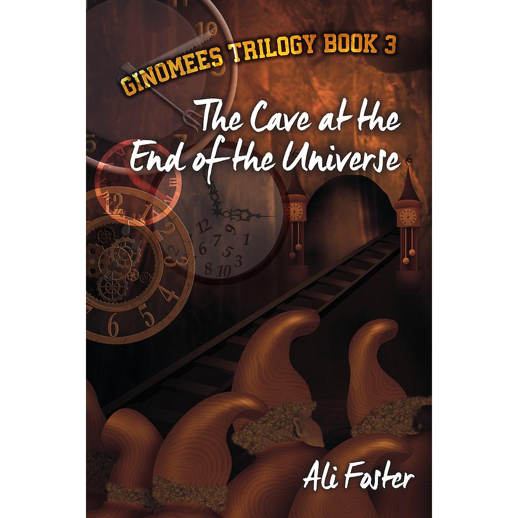 The Cave at the End of the Universe (Ginomees #3)