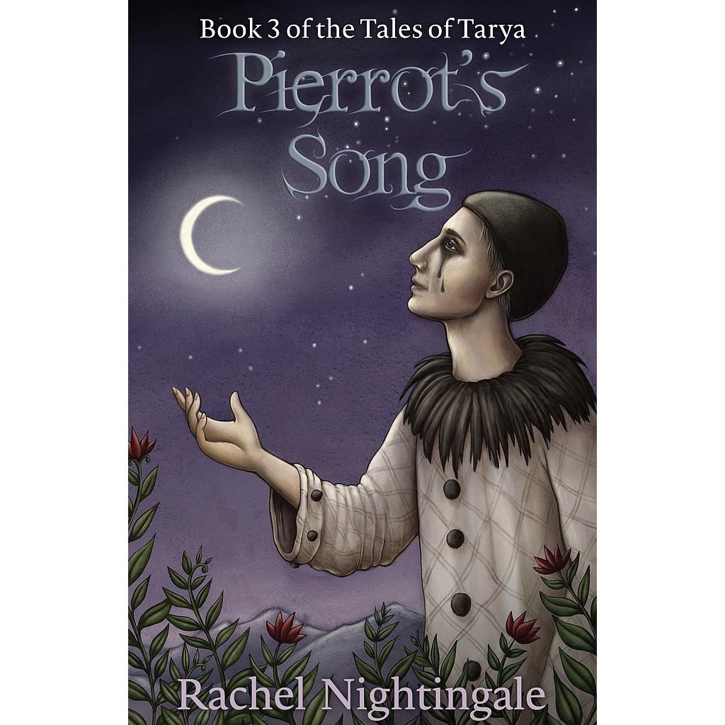 Pierrot's Song (Tales of Tarya #3)