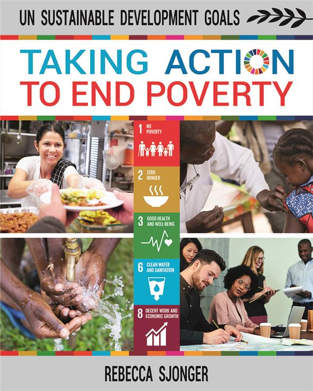 UN Sustainable Development Goals: Taking Action to End Poverty