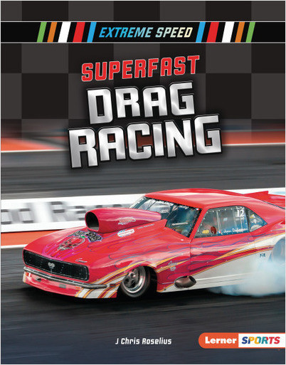 Extreme Speed: Superfast Drag Racing
