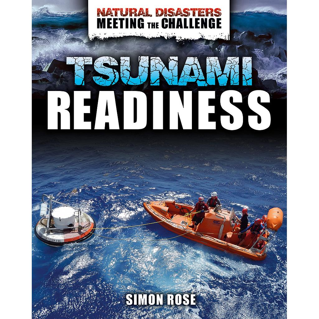 Natural Disasters - Meeting the Challenge: Tsunami Readiness
