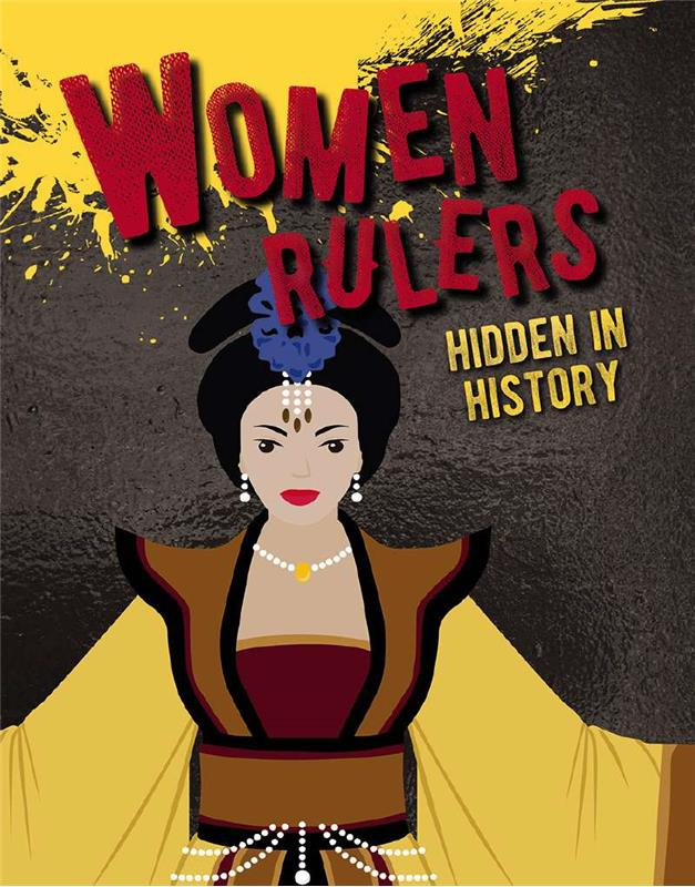 Hidden History: Women Rulers Hidden in History