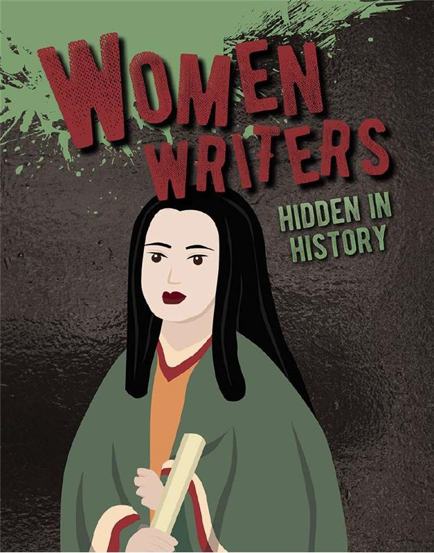 Hidden History: Women Writers Hidden in History